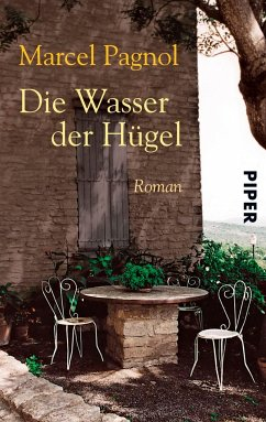 Die Wasser der Hügel - Pagnol, Marcel