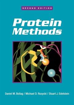 Protein Methods 2E - Bollag, Daniel M.;Rozycki, Michael D.;Edelstein, Stuart J.