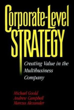 Corporate-Level Strategy - Goold, Michael; Alexander, Marcus; Campbell, Andrew