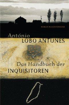Das Handbuch der Inquisitoren - Antunes, António Lobo