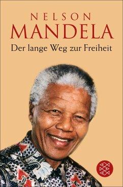 Der lange Weg zur Freiheit - Mandela, Nelson