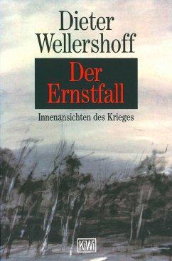 Der Ernstfall - Wellershoff, Dieter