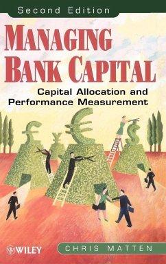 Managing Bank Capital - Matten, Christopher; Matten