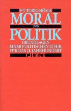Moral und Politik - Hösle, Vittorio