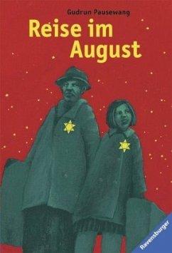 Reise im August - Pausewang, Gudrun
