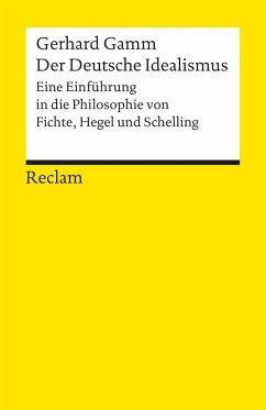 Der Deutsche Idealismus - Gamm, Gerhard