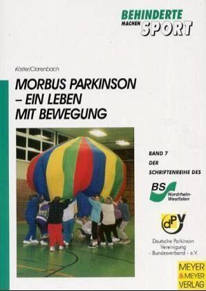 Morbus Parkinson - Köster, Arndt; Clarenbach, Peter