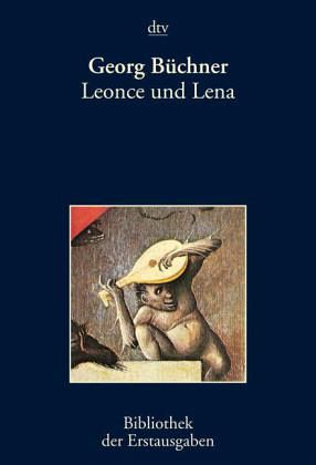 Leonce und Lena - Büchner, Georg
