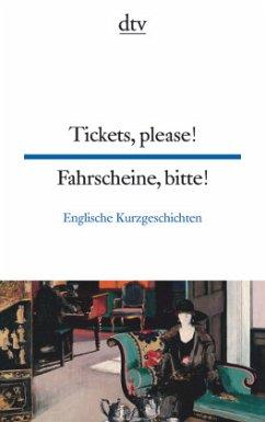 Fahrscheine, bitte / Tickets, please!