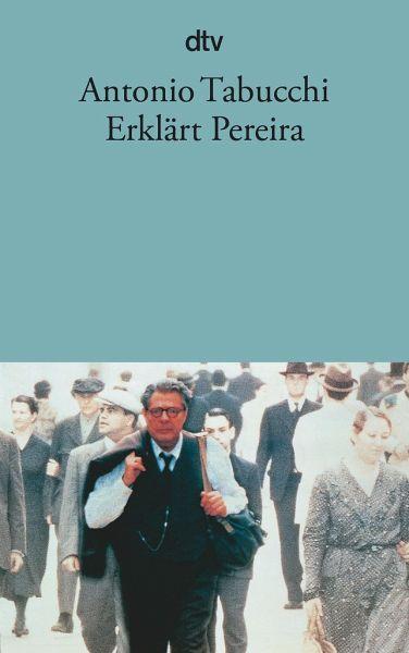 Erklärt Pereira - Tabucchi, Antonio