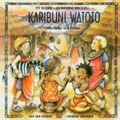 Karibuni Watoto - Budde,Pit/Kronfli,Josephine