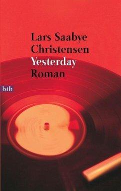 Yesterday - Christensen, Lars S.