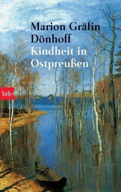 Kindheit in Ostpreußen - Dönhoff, Marion Gräfin