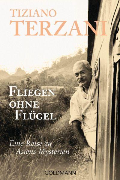 Fliegen ohne fl gel von tiziano terzani taschenbuch for Blumenerde ohne fliegen