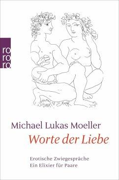 Worte der Liebe - Moeller, Michael L.
