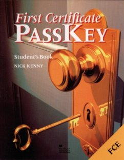 First Certificate Pass Key. Students Book - Kenny, Nick