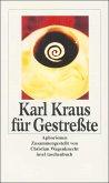 Karl Krauß für Gestreßte