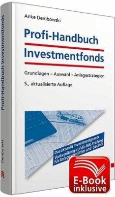 Profi-Handbuch Investmentfonds - Dembowski, Anke