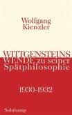 Wittgensteins Wende zu seiner Spätphilosophie 1930-1932