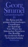 Der Krieg und die geistigen Entscheidungen; Grundfragen der Soziologie; Vom Wesen des historischen Verstehens; Der Konfl / Gesamtausgabe Bd.16