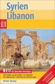 Nelles Guide Syrien. Libanon