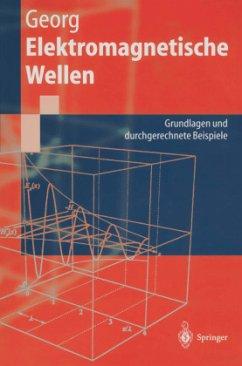 Elektromagnetische Wellen - Georg, Otfried