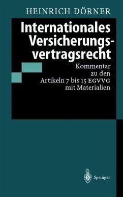 Internationales Versicherungsvertragsrecht - Dörner, Heinrich