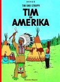 Tim in Amerika / Tim und Struppi Bd.2