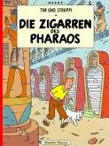 Die Zigarren des Pharaos / Tim und Struppi Bd.3