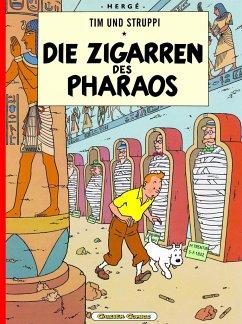 Die Zigarren des Pharaos / Tim und Struppi Bd.3 - Herge