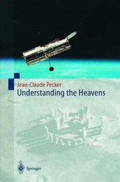 Understanding the Heavens - Pecker, Jean-Claude