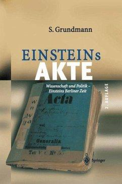 Einsteins Akte - Grundmann, Siegfried
