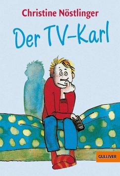 Der TV-Karl - Nöstlinger, Christine