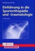 Einführung in die Sportorthopädie und -traumatologie