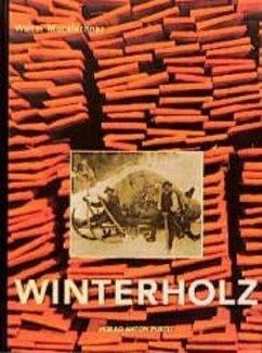 Winterholz - Mooslechner, Walter