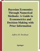Bayesian Economics Through Numerical Methods