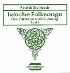 Lieder über Armut und Emigration, Freiheitskampf und Unterdrückung. Helden und die Liebe von der Grünen Insel, m. Audio- / Irische Folksongs für Gitarre und Gesang, m. je 1 Audio-CD Bd.2, Bd.2