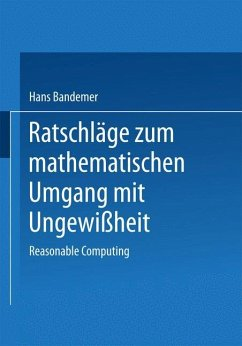 Ratschläge zum mathematischen Umgang mit Ungewißheit - Bandemer, Hans