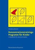 Konzentrationstrainings-Programm für Kinder I. Vorschulalter. Arbeitsheft