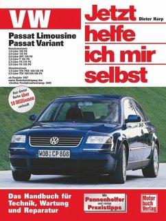 VW Passat. Alle Modelle / Jetzt helfe ich mir selbst Bd.208 - Korp, Dieter;Korp, Dieter Althaus-Fichtmüller, Rainer