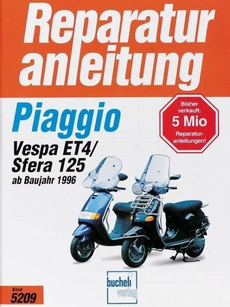 piaggio sfera 125 vespa et 4 ab baujahr 1996 buch. Black Bedroom Furniture Sets. Home Design Ideas