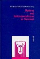Moderne und Nationalsozialismus im Rheinland