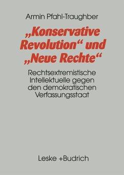 Konservative Revolution und Neue Rechte - Pfahl-Traughber, Armin
