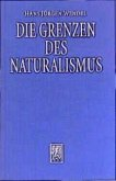 Die Grenzen des Naturalismus