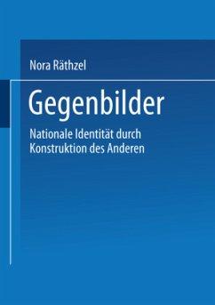 Gegenbilder - Räthzel, Nora