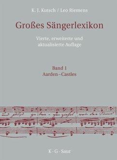 Großes Sängerlexikon - Kutsch, Karl J.; Riemens, Leo