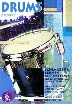 Mehr als 2000 Übungen mit Grooves & Fills, m. 2 CD-Audio / Drums, m. je 2 CD-Audio Bd.1 - Renziehausen, Lutz