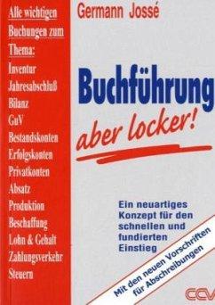 Buchführung, aber locker! - Josse, Germann