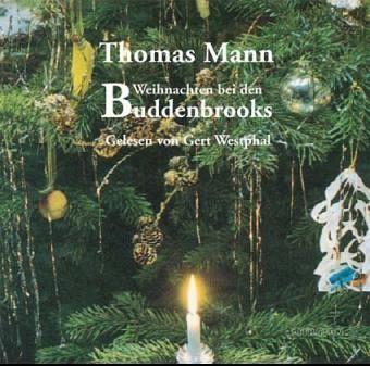 weihnachten bei den buddenbrooks cd von thomas mann. Black Bedroom Furniture Sets. Home Design Ideas