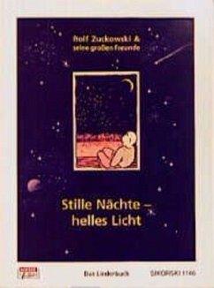 Stille Nächte - helles Licht - Zuckowski, Rolf